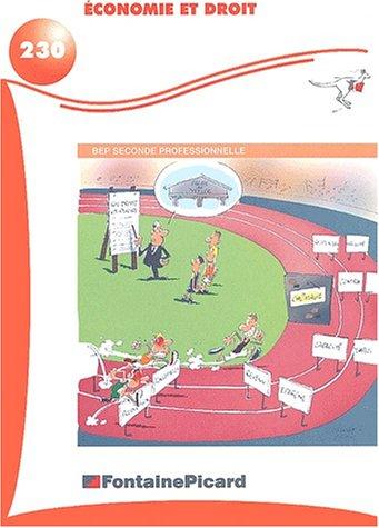 Economie et Droit BEP 2nde professionnelle Pôle économique et juridique