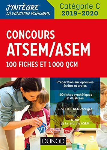 Concours ATSEM/ASEM 2019/2020 - 100 Fiches et 1 000 QCM par  Corinne Pelletier