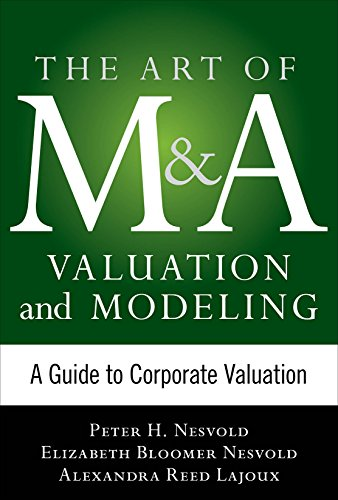 art-of-ma-valuation-and-modeling-a-guide-to-corporate-valuation-art-of-ma-series