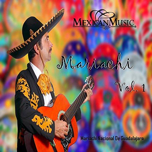 México Lindo y Querido de Mariachi Nacional de Guadalajara ...
