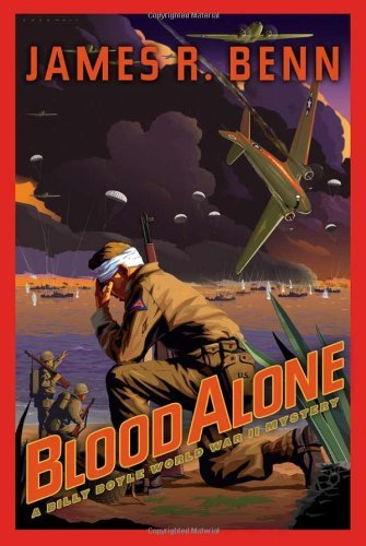 Blood Alone: A Billy Boyle World War II Mystery by James R. Benn (2008-09-01)