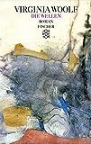 Die Wellen: Roman (Virginia Woolf, Gesammelte Werke (Taschenbuchausgabe))