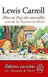 Alice au Pays des Merveilles, suivi de De l'autre côté du miroir (Classiques t. 31446) - Format Kindle - 9782253094661 - 6,49 €