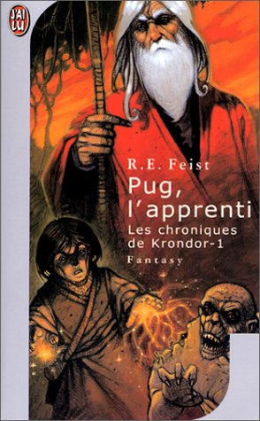 Les Chroniques de Krondor, tome 1 : Pug, l'apprenti