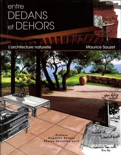 Entre dedans et dehors, L'architecture naturelle