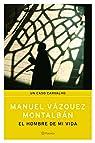 El hombre de mi vida par Vázquez Montalbán