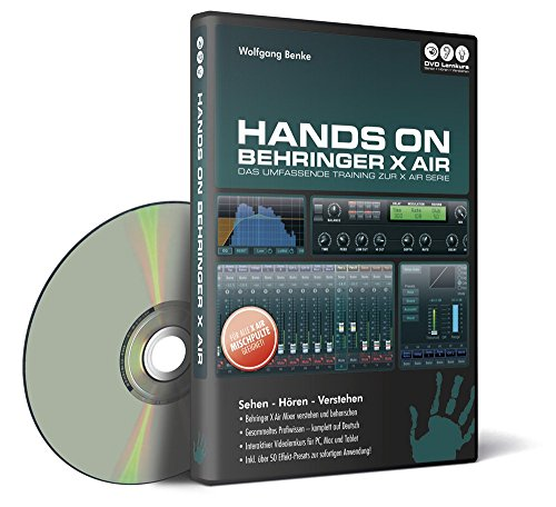 Hands On Behringer X Air - Das umfassende Videotraining zur X Air Serie (PC+Mac+Tablet)