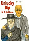 Unlucky Dip or Prequel to Few Are Chosen, K'Barthan Trilogy 1 by M T McGuire