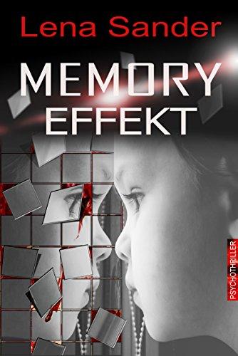 Memory Effekt - Psychothriller