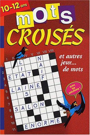Mots Croisés 48p 10/12 ans par (Reliure inconnue - Apr 1, 2003)