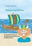 Skälmen med hjälmen: Rycus från Busnäs (Rycussagan) (Swedish Edition)