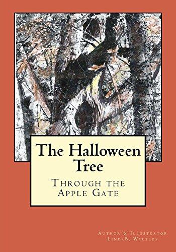 The Halloween Tree (Through the Apple Gate Book 1) (English Edition) (Tree Halloween Family)