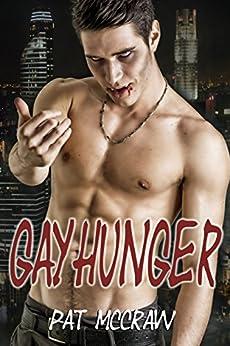 Gayhunger (Gayhunger Vampirserie 1) von [McCraw, Pat]