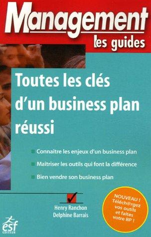 Toutes les clés d'un Business Plan réussi par Henry Ranchon