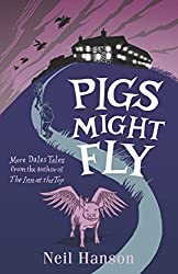 Pigs Might Fly: More Dales Tales from the author of The Inn at the Top (English Edition)