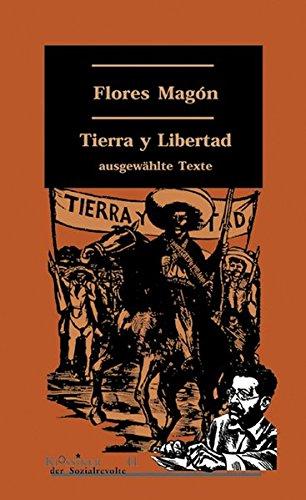 tierra-y-libertad-ausgewahlte-texte-klassiker-der-sozialrevolte