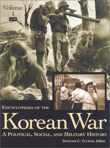 encyclopedia-of-the-korean-war-a-political-social-and-military-history