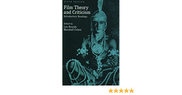 Film Theory And Criticism Introductory Readings Amazon Co Uk Mast Gerald Cohen Marshall Braudy Leo 9780195105988 Books