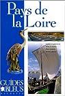 Guides bleus. Pays de la Loire par bleus