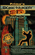 Duke Nukem 3d - Unauthorized Game Secrets de M. van Mantgem