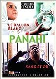 Jafar Panahi - Le ballon blanc / Sang et or | Panahi, Jafar. Réalisateur
