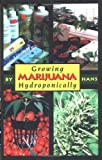 : Growing Marijuana Hydroponically