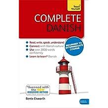Complete Danish Beginner to Intermediate Course: Book: New edition