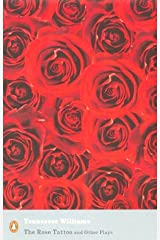 """The Rose Tattoo and Other Plays: """"Camino Real"""",""""Orpheus Descending"""" (Penguin Modern Classics) Paperback"""