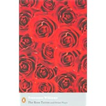 "The Rose Tattoo and Other Plays: ""Camino Real"",""Orpheus Descending"" (Penguin Modern Classics)"