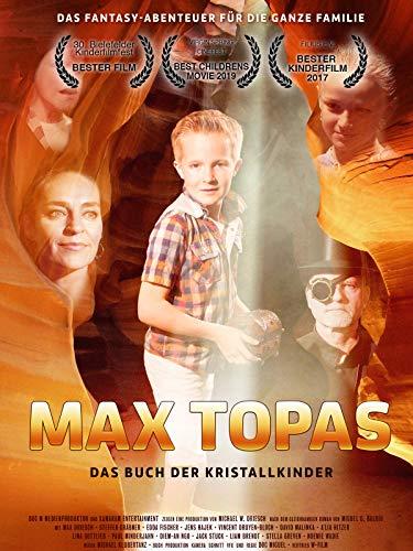 Max Topas - Das Buch der Kristallkinder