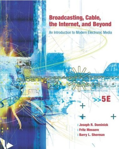 broadcasting-cable-the-internet-and-beyond-an-introduction-to-modern-electronic-media-with-powerweb-by-joseph-dominick-2003-07-01