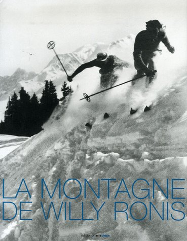 La montagne de Willy Ronis par Willy Ronis