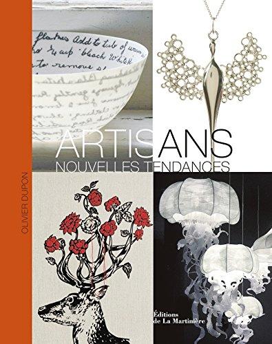 Artisans Nouvelles Tendances par Olivier Dupon