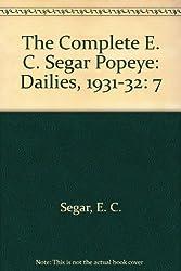 The Complete E. C. Segar Popeye: Dailies, 1931-32: 7