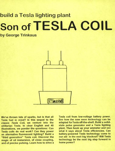 Son of Tesla Coil (Tesla Technology Series) (English Edition) -