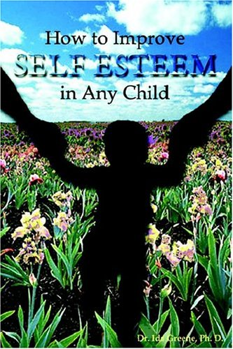 How to Improve Self-Esteem in Any Child