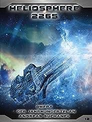 Heliosphere 2265 - Band 12: Omega - Der Jahrhundertplan (Science Fiction)