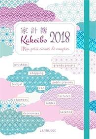 Kakeibo 2018: Mon petit carnet de comptes par  Larousse