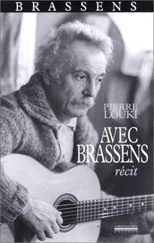 Avec Brassens : récit