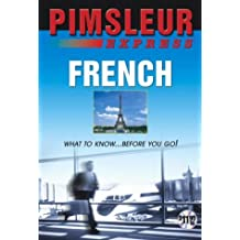 French: Learn to Speak and Understand French with Pimsleur Language Programs (Pimsleur Express)