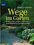 Wege im Garten: Wege planen, anlegen und pflastern - Randbepflanzung und Wegbegrenzung