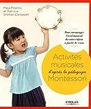 Activités musicales d'après la pédagogie Montessori : Pour encourager l'éveil musical de votre enfant à partir de 3 ans