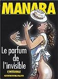 Le parfum de l'invisible : L'intégrale