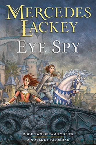 Eye Spy (Valdemar: Family Spies Book 2) (English Edition) (Spy High Serie)