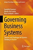 Governing Business Systems: Theories and Challenges for Systems Thinking in Practice (Springer Proceedings in Business and Economics)