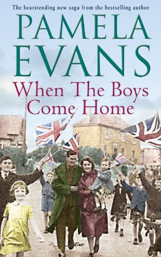 When The Boys Come Home: A heartrending wartime saga of soldiers, evacuation and love Test