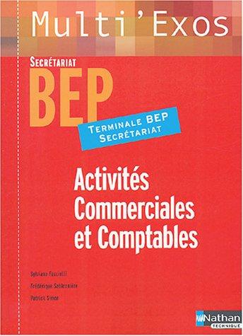 Activits commerciales et comptables, terminale BEP Secrtariat