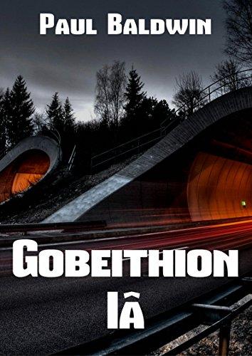 Gobeithion ia (Welsh Edition) por Paul  Baldwin