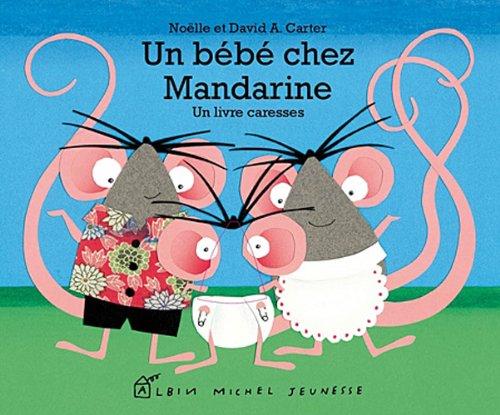 Un bébé chez Mandarine