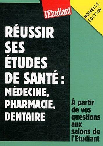 Russir ses tudes de sant : Mdecine, pharmacie, dentaire de Coste, Ludivine (2012) Poche